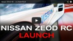 Video: Nissan ZEOD RC Launch